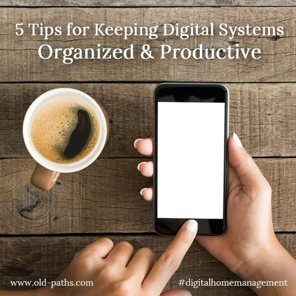 5 Tips for Keeping Digital Systems Organized & Productive